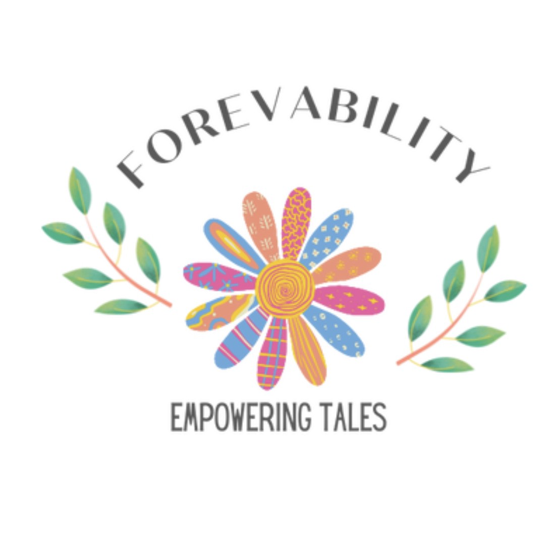 Logo with a colourful flower—each petal unique—words say Forevability—Empowering Tales