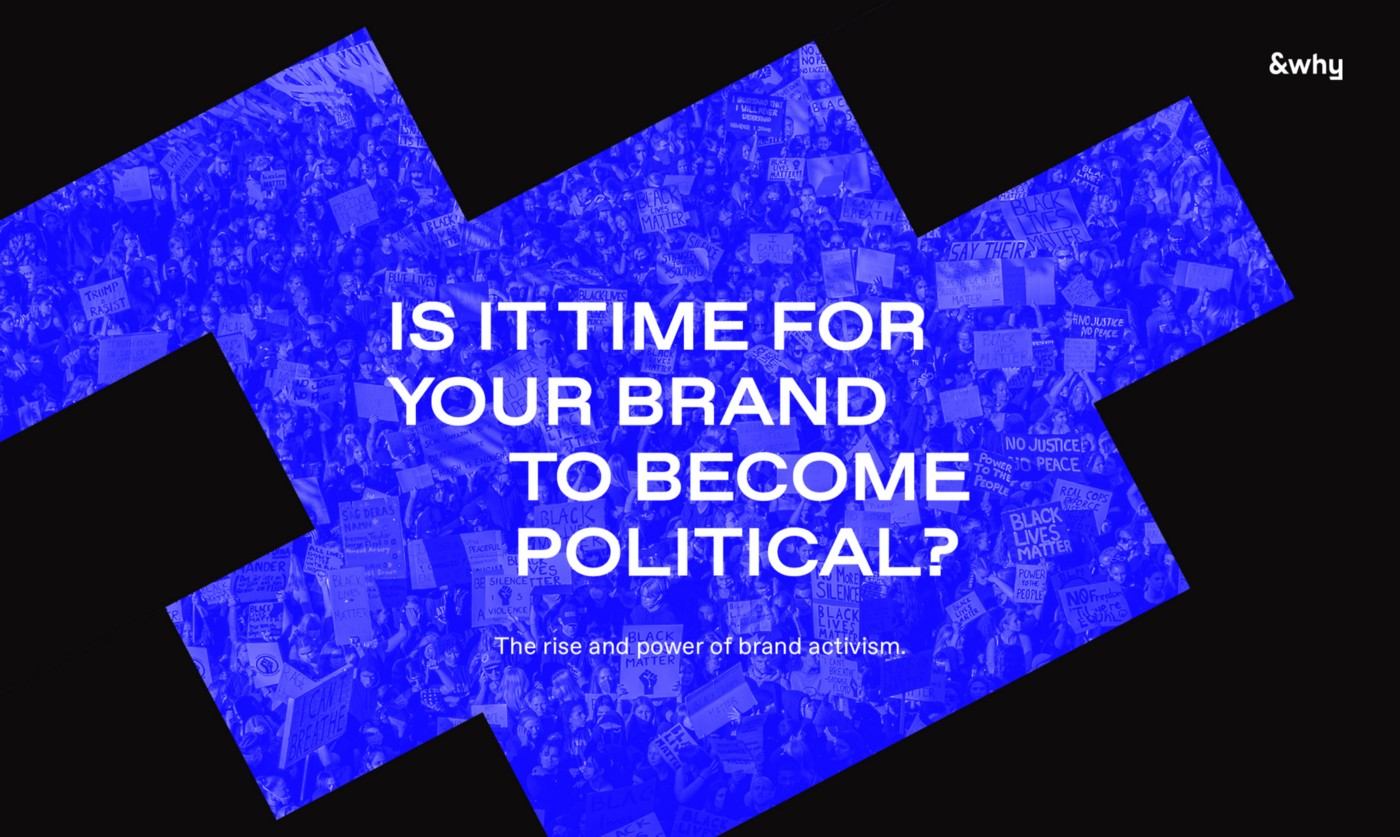 Brand Activism. Time to become political.