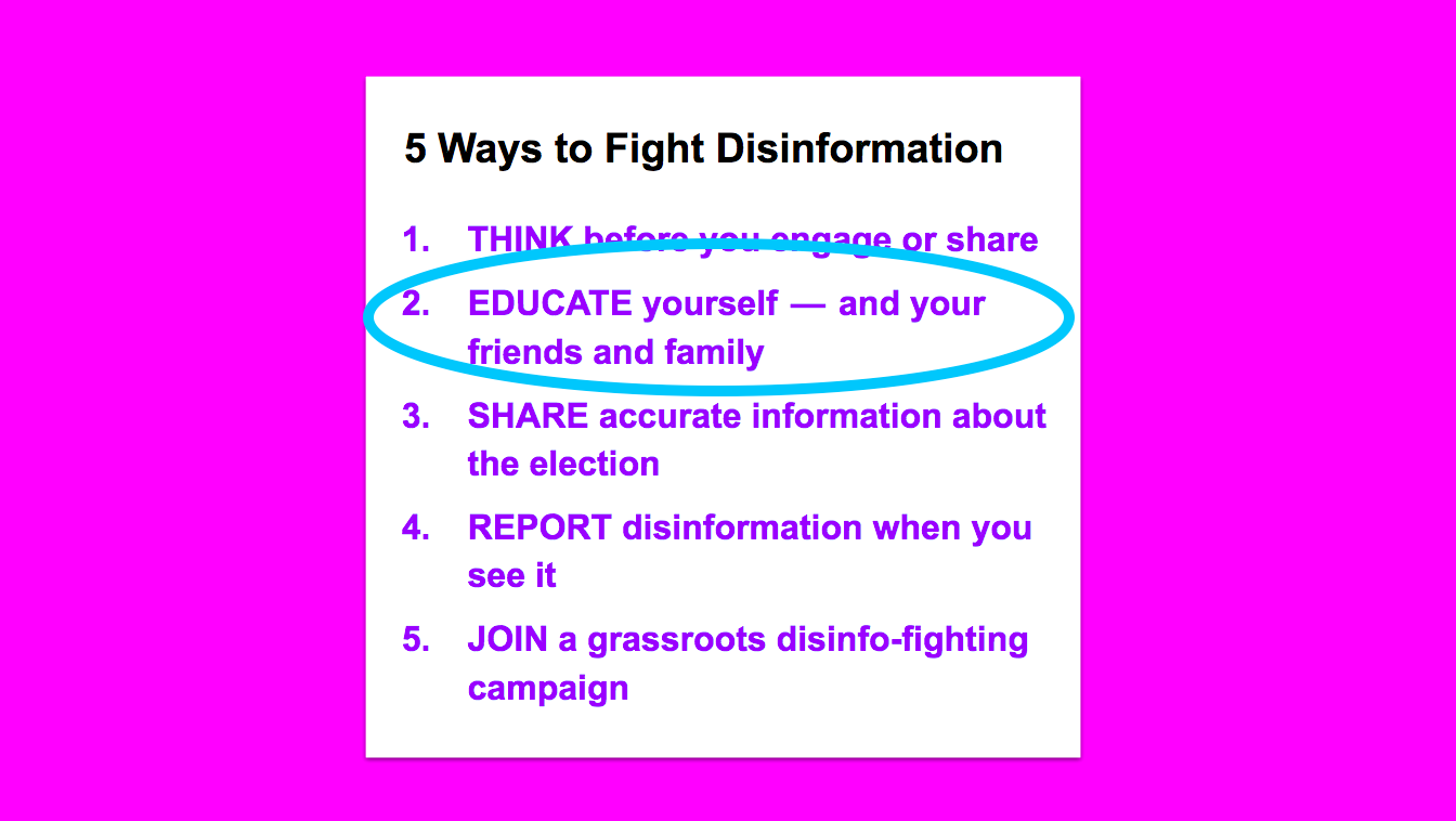 "5 Ways to Fight Disinformation, with a circle around ""Educate yourself — and your friends and family"""