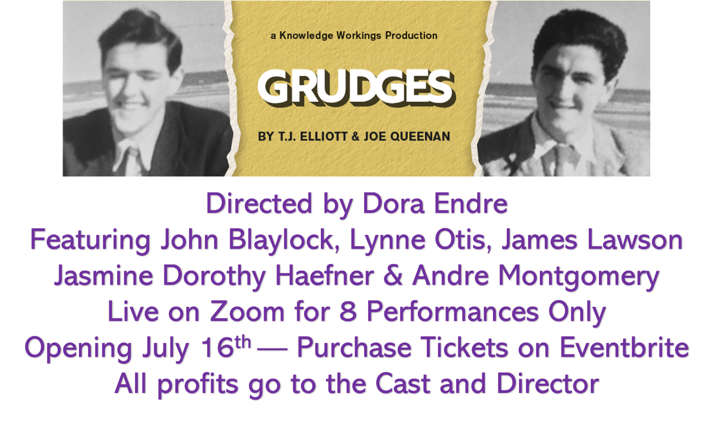 Grudges is an example of #maketheaterlive by using Zoom