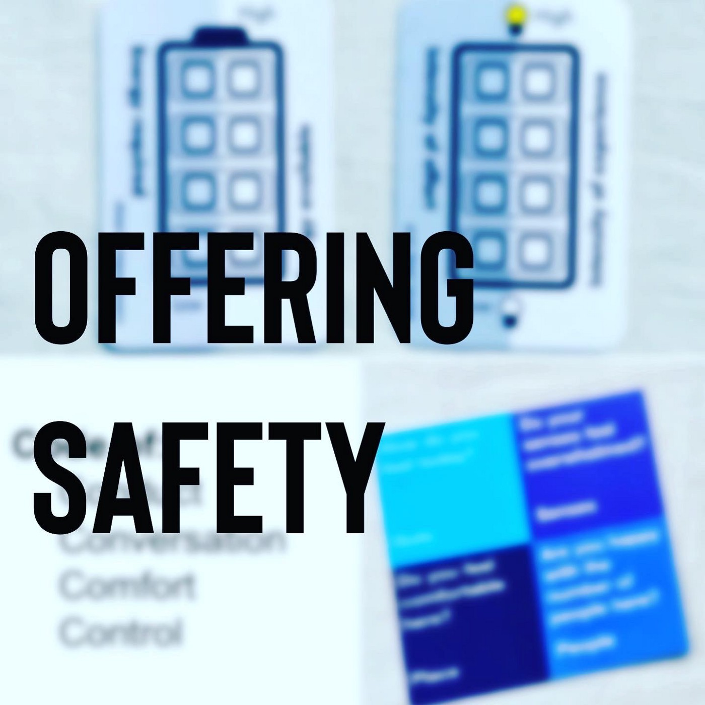 Offering Safety—images of some cards that have practices and tools I use at the start of workshops