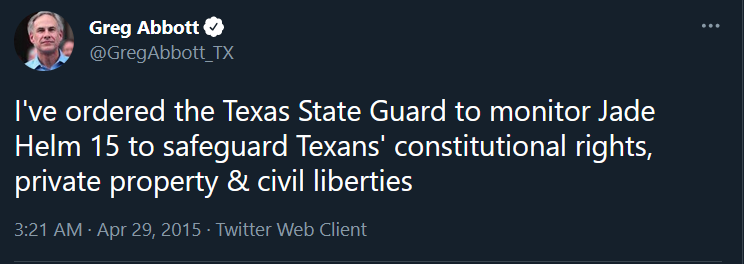 """Screenshot of a tweet in which Greg Abbott, governor of Texas, says the Texas State Guard will be monitoring """"Jade Helm 15"""" to protect the """"rights and civil liberties"""" of civilians"""