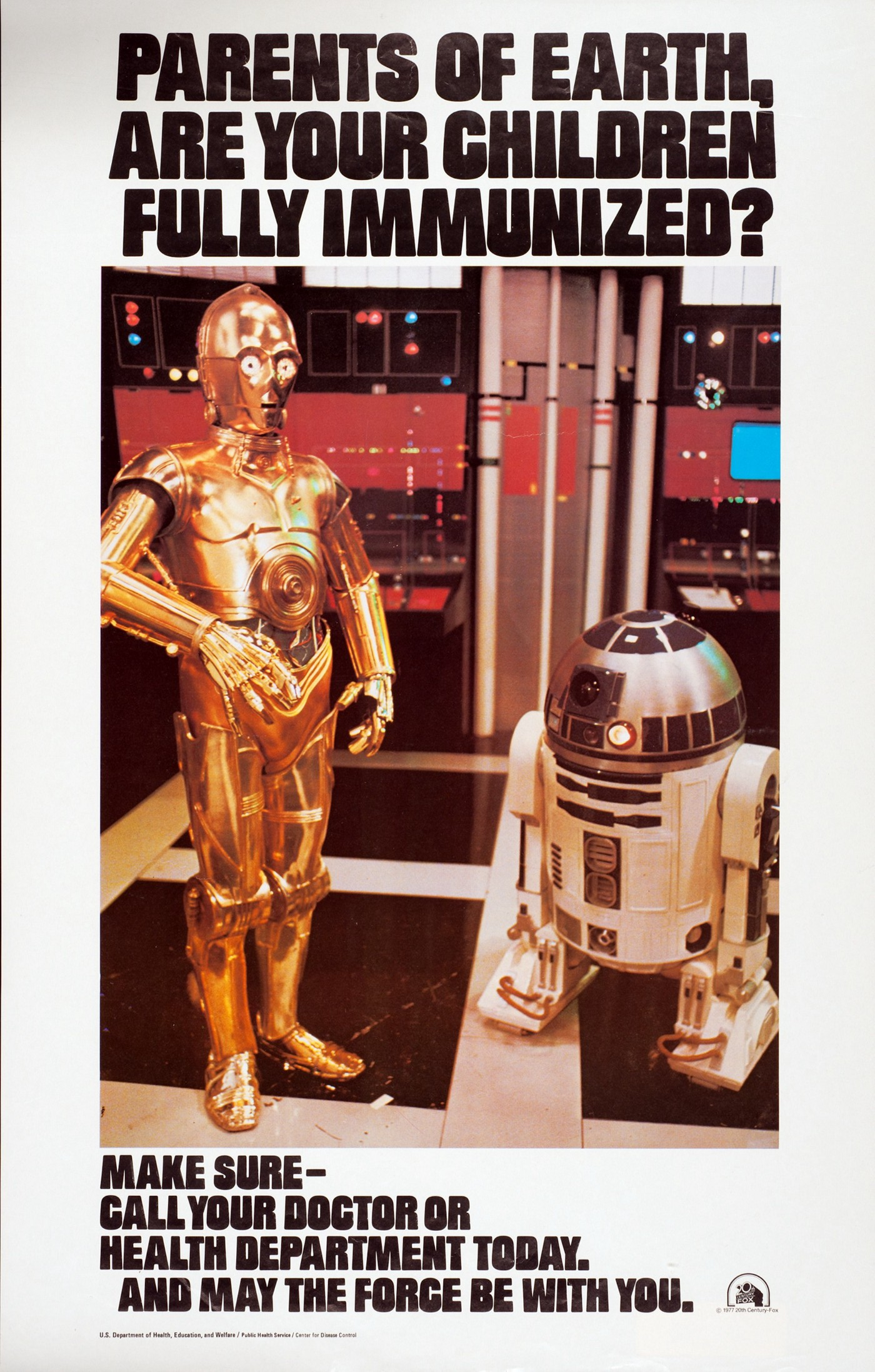 White poster with black lettering and color photo image. Image shows R2-D2 and C3PO, robotic characters from the film Star Wars, standing and surrounded by monitors and flashing equipment. Logo for 20th Century Fox in lower right corner of poster.