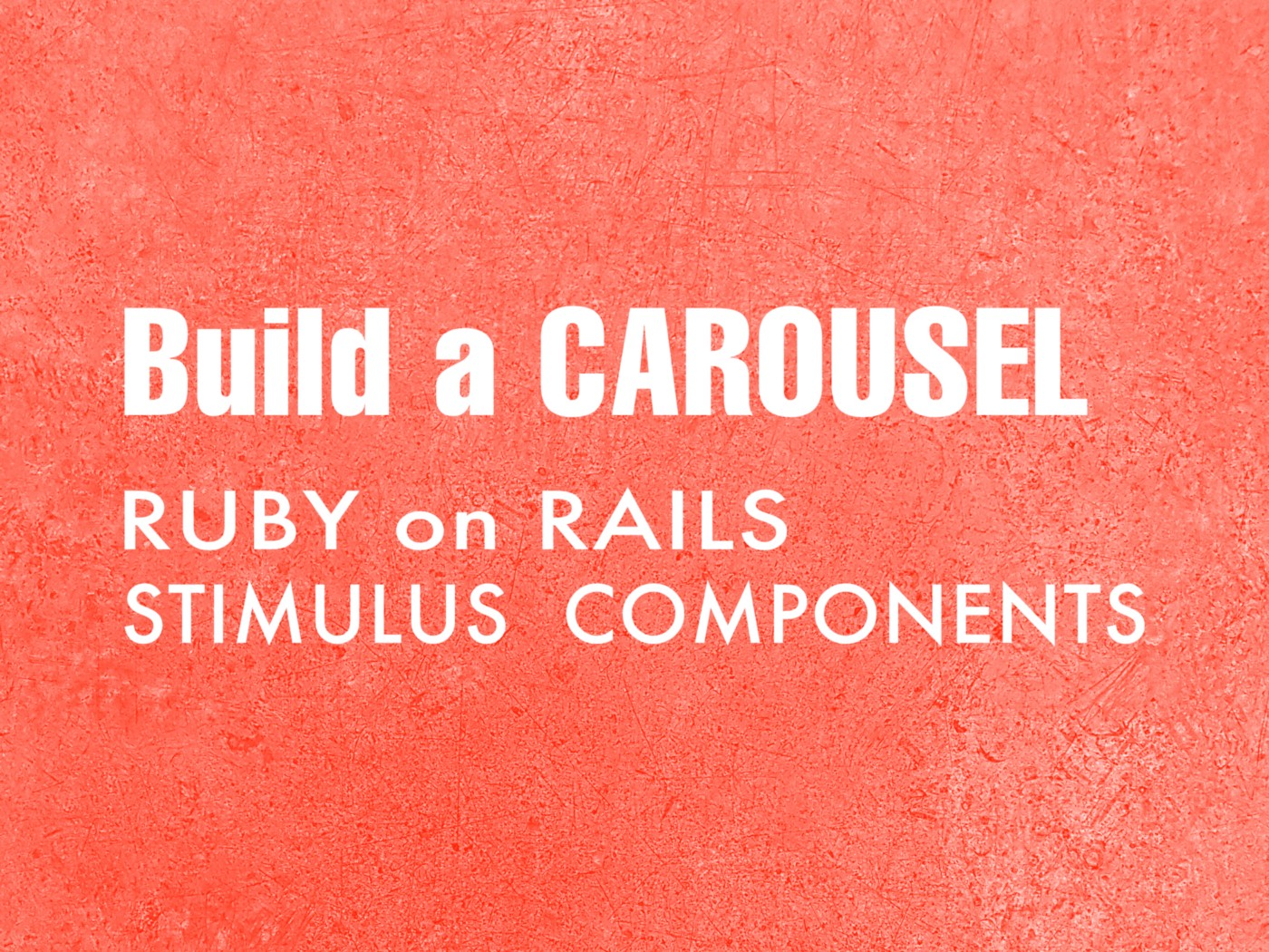 "The words ""Build a CAROUSEL"" set on a salmon-colored backdrop"