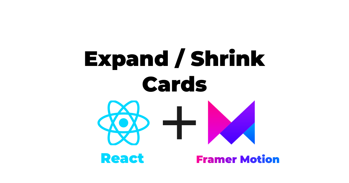 Expand Shrink Cards with react and framer motion