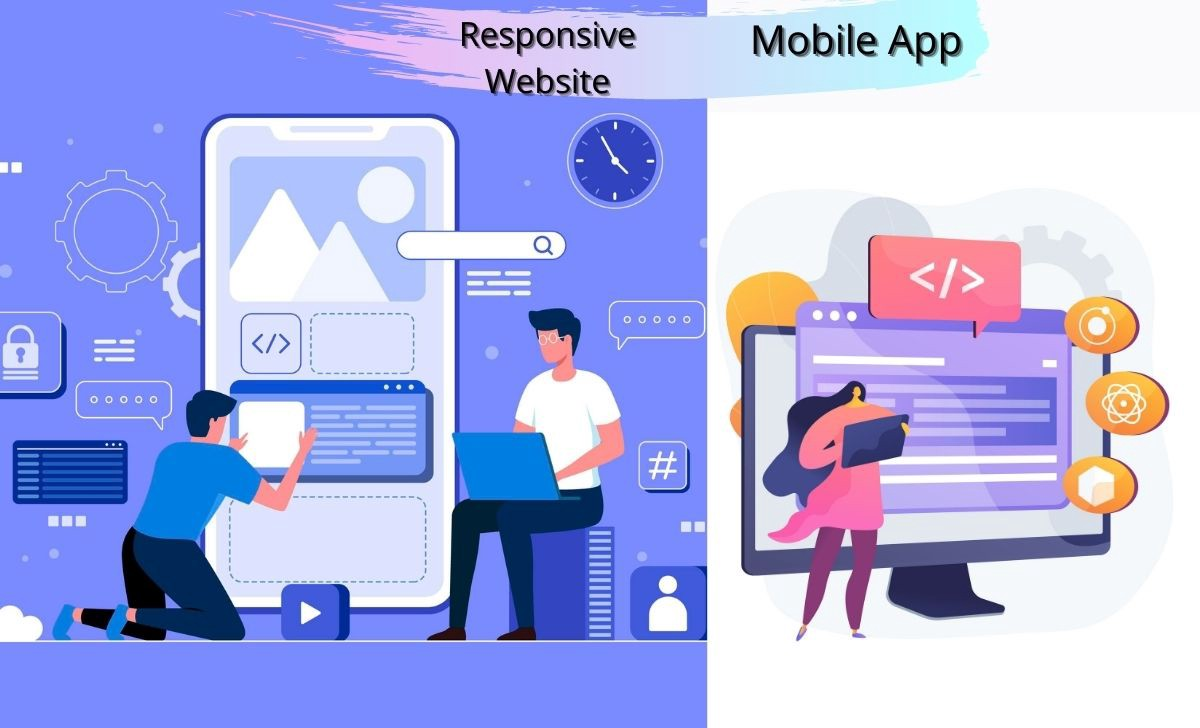 Mobile App or a Responsive Website