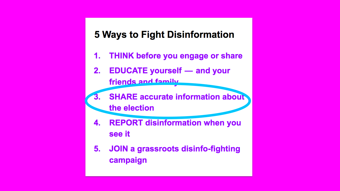 "5 Ways to Fight Disinformation, with a circle around ""Share accurate information about the election"""