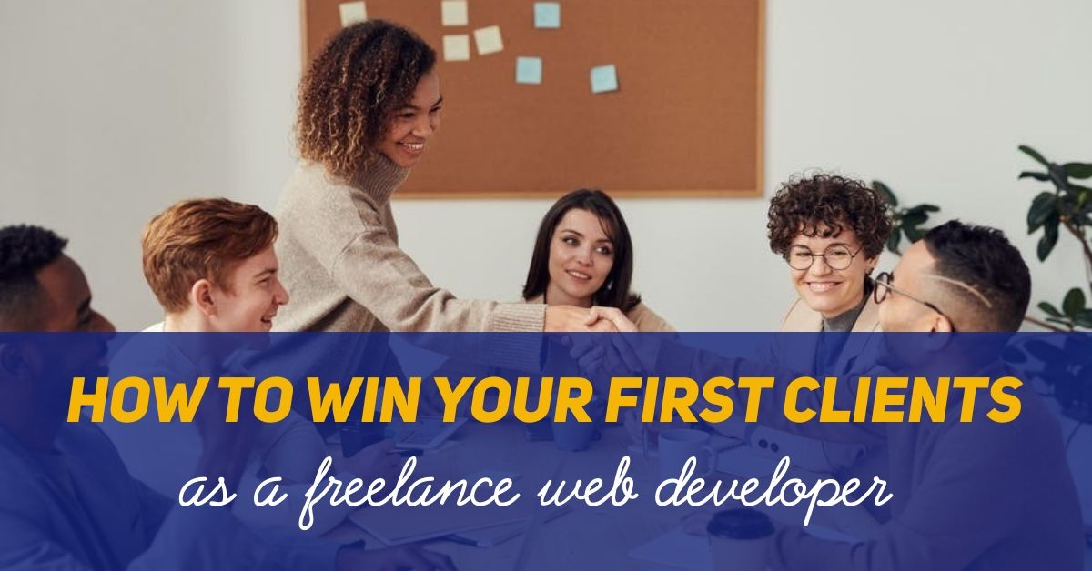 """the words """"How to win your first client"""" superimposed on a photo of a job interview where everyone is smiling"""