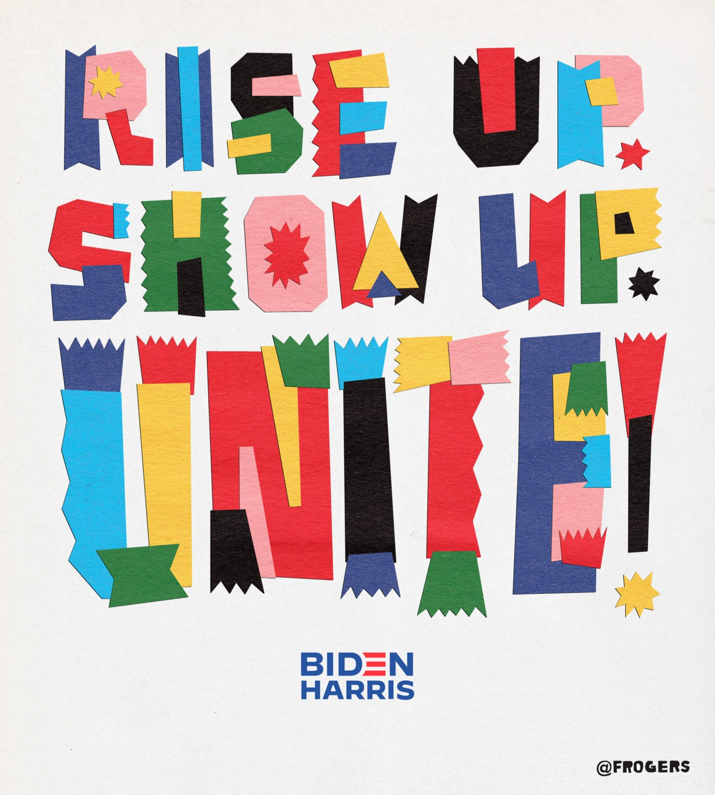 Lettering art of the phrase 'Rise up. Show up. Unite!' by Jeff Rogers
