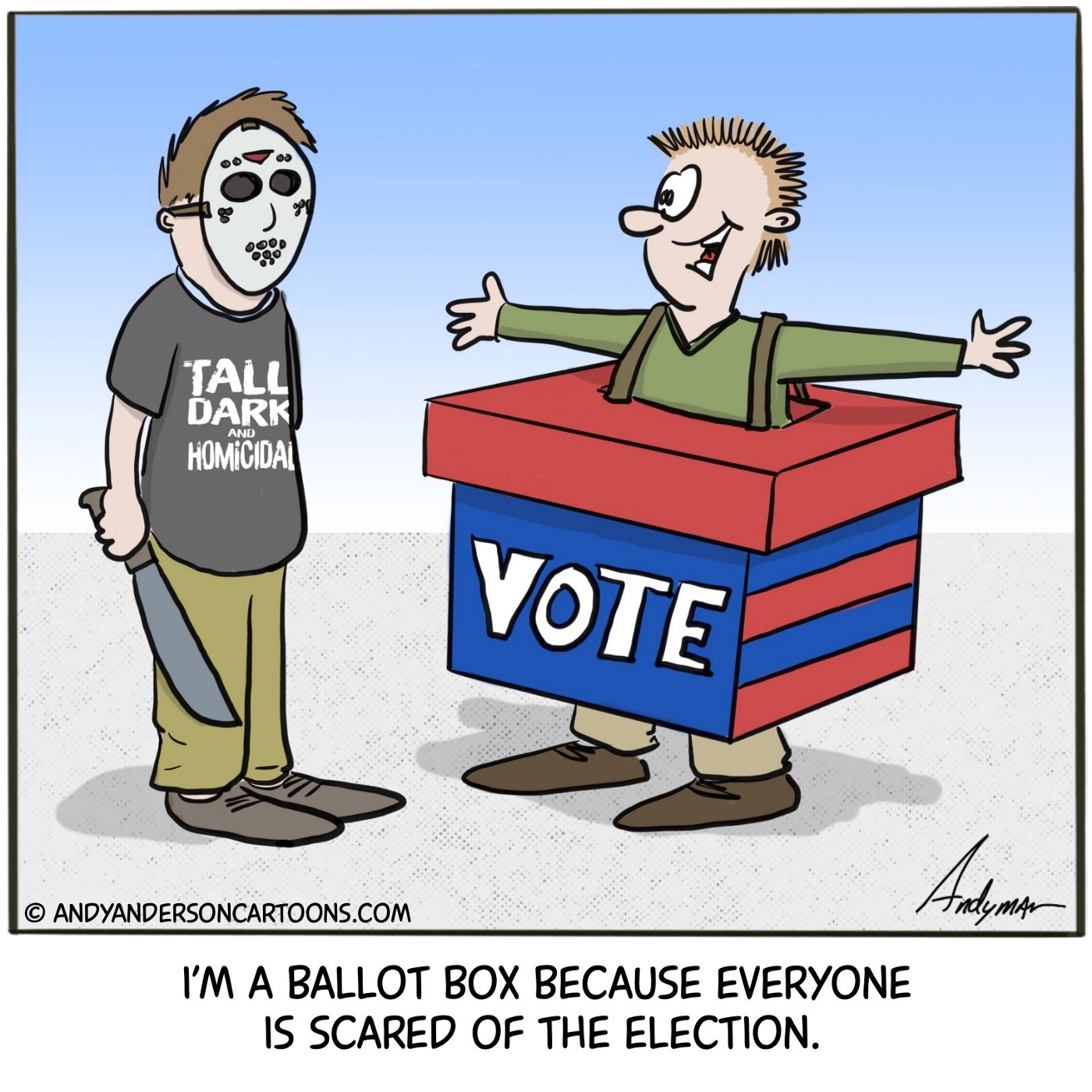 Cartoon someone is dressed as a ballot box because people are scared of the 2020 election by Andy anderson
