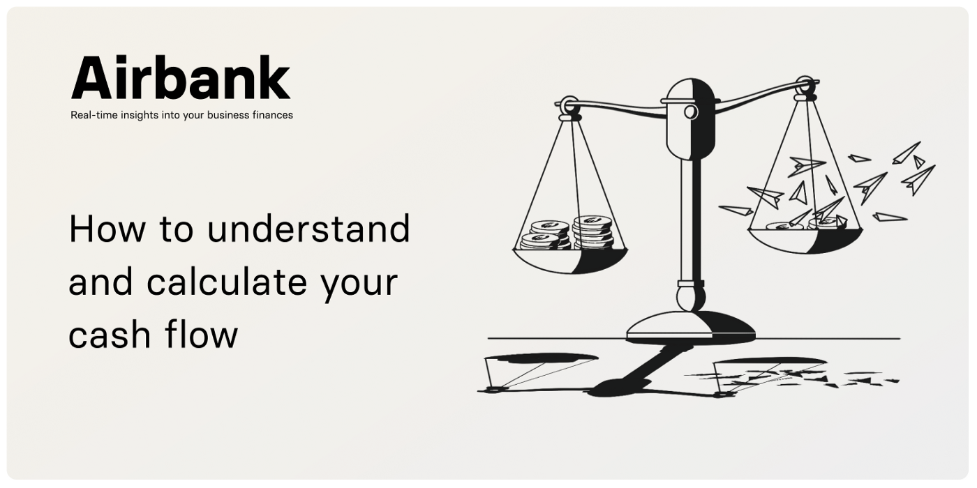 How to understand and calculate your cash flow