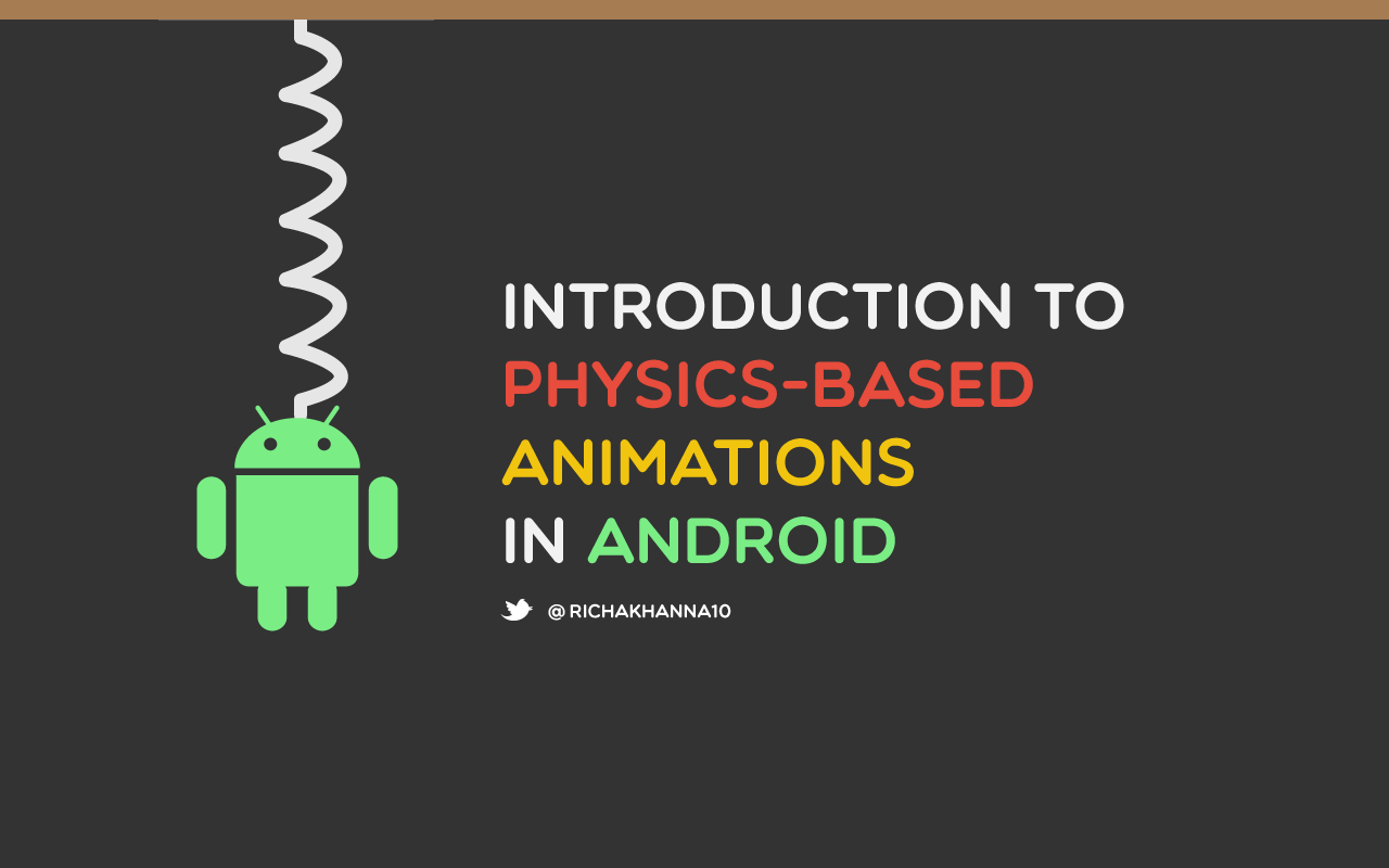 Introduction to Physics-based animations in Android