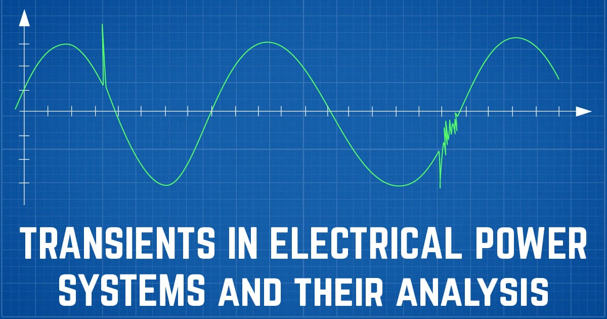 Transients in Electrical Power Systems