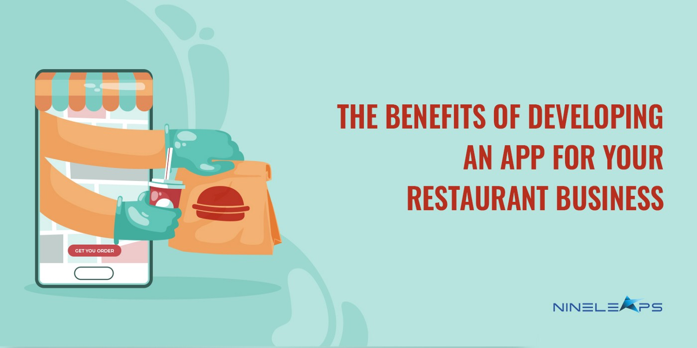 A graphic that has the heading, 'The Benefits of Developing an App for your Restaurant Business' along with a mobile graphic that represents delivery