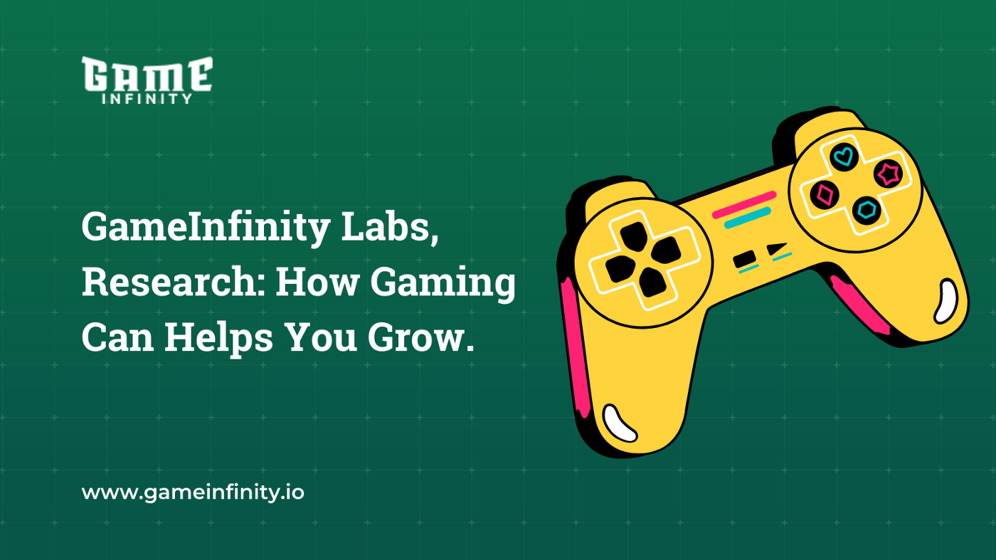 GameInfinity labs research presents a detailed article on Gaming is Useful for your personal growth. The platform is loaded with Blockchain games integrated with GAMEIN token