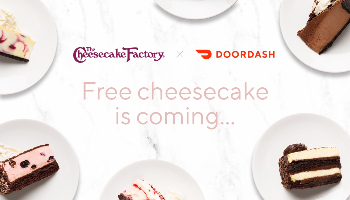 40,000 FREE Slices of Cheesecake Factory Cheesecake with DoorDash