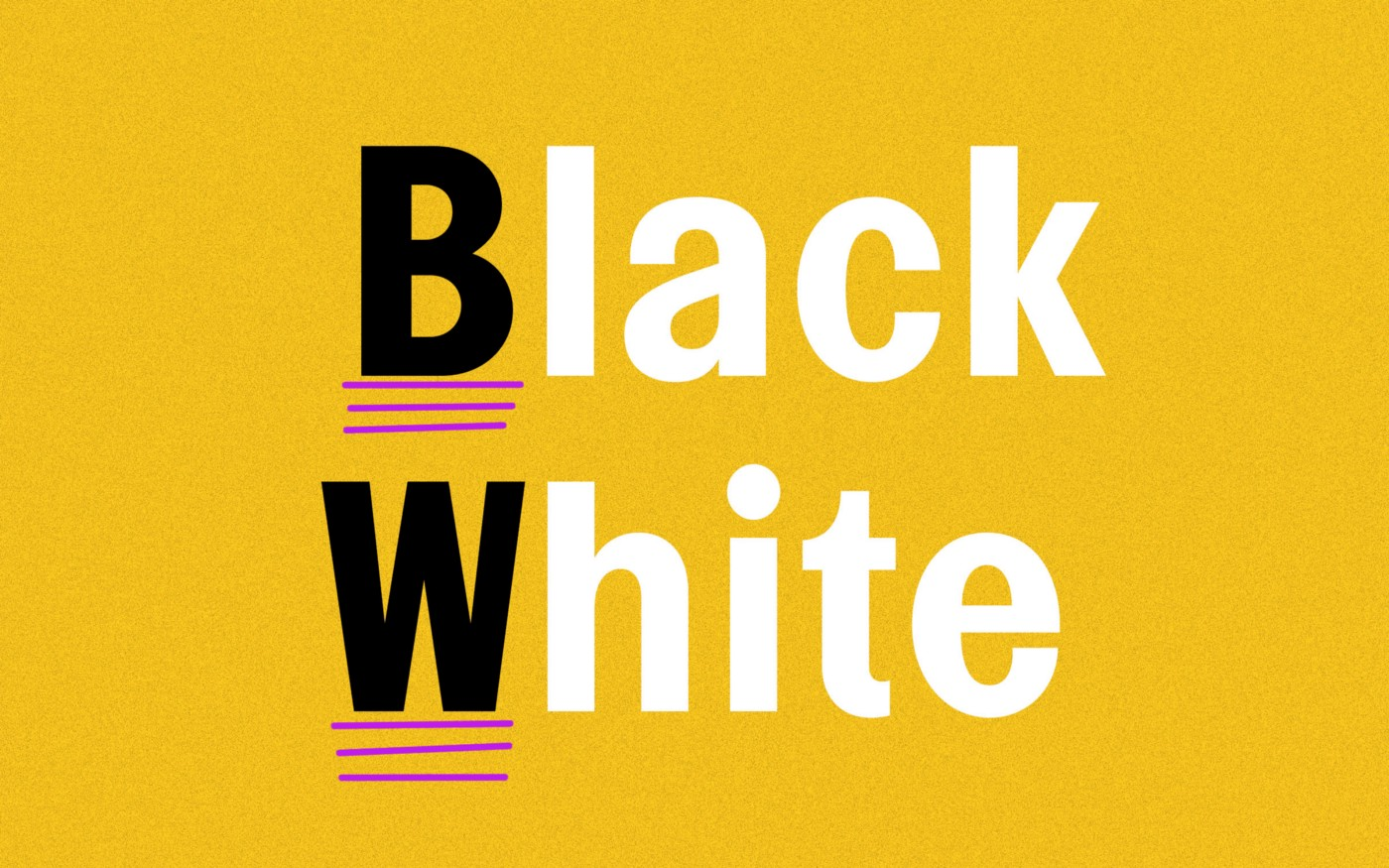 "A photo illustration that has ""Black"" with three lines under B, and ""White"" with three lines under W, for capitalization."