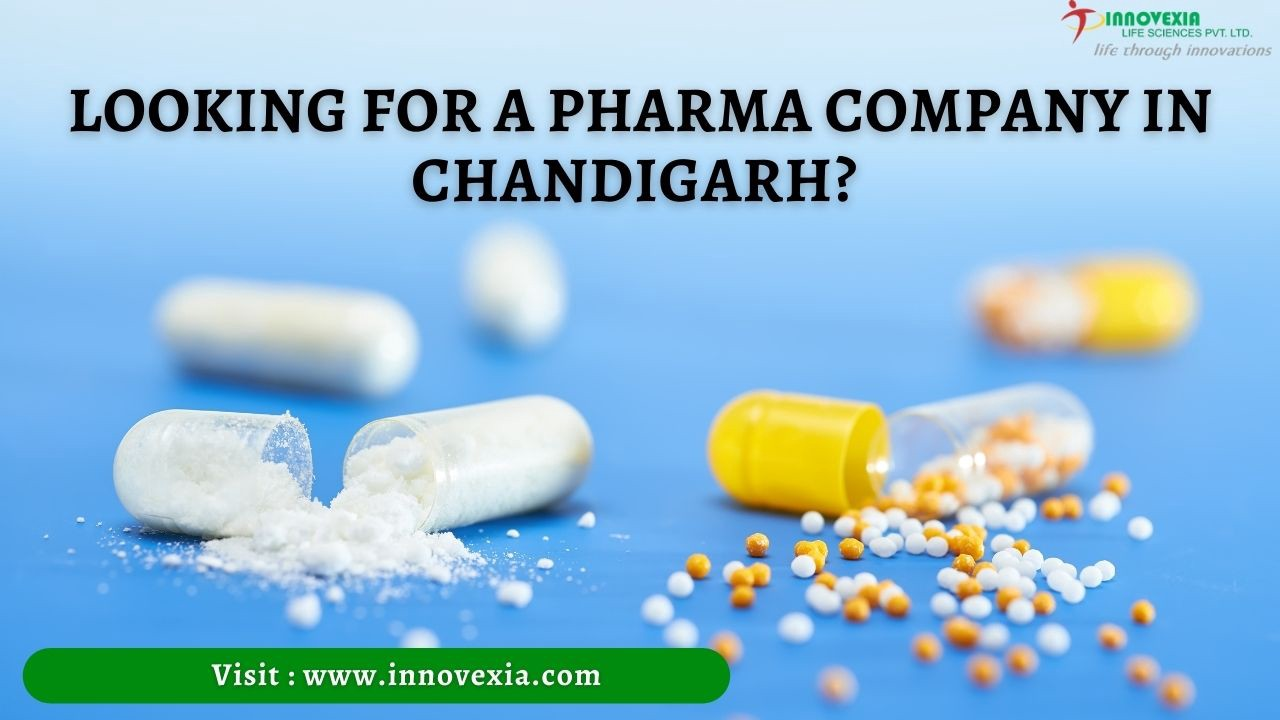Looking for a Pharma Company in Chandigarh?