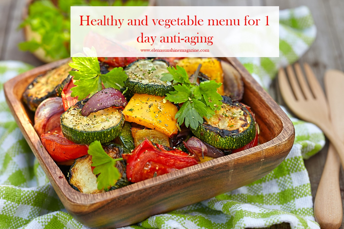 Healthy and vegetable menu for 1 day anti-aging