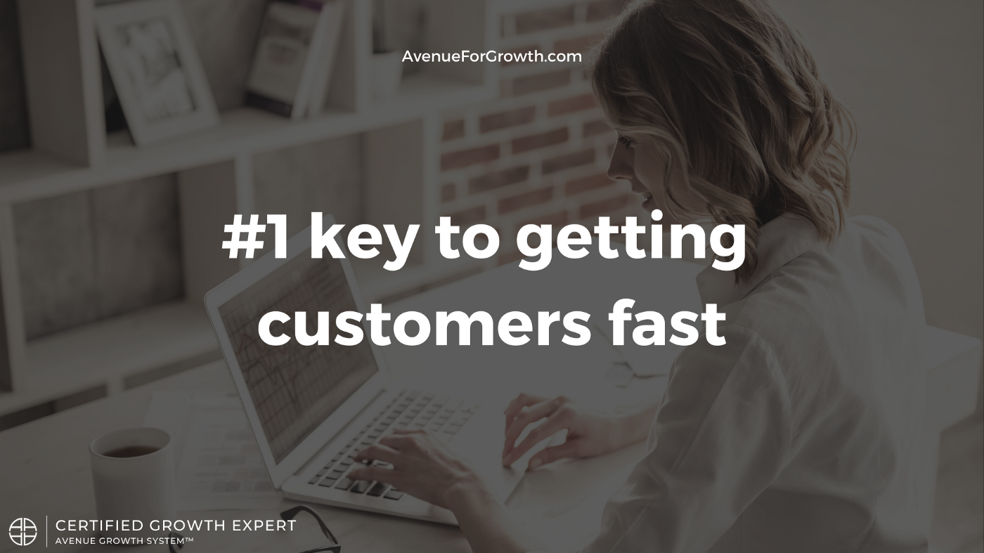 Get customers fast—Avenue For Growth