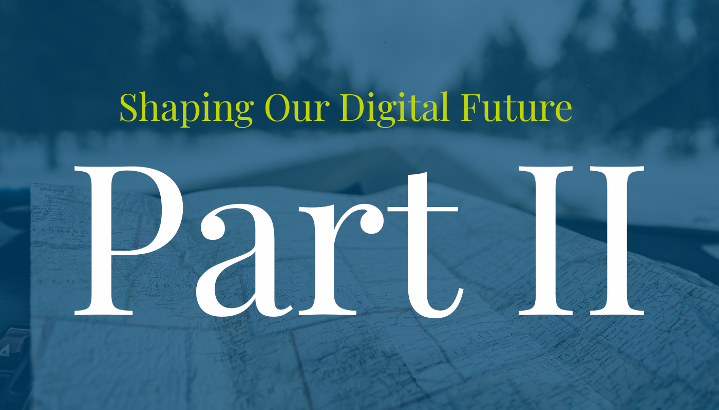 "Map of U.S.A. with words ""Shaping Our Digital Future Part II"""