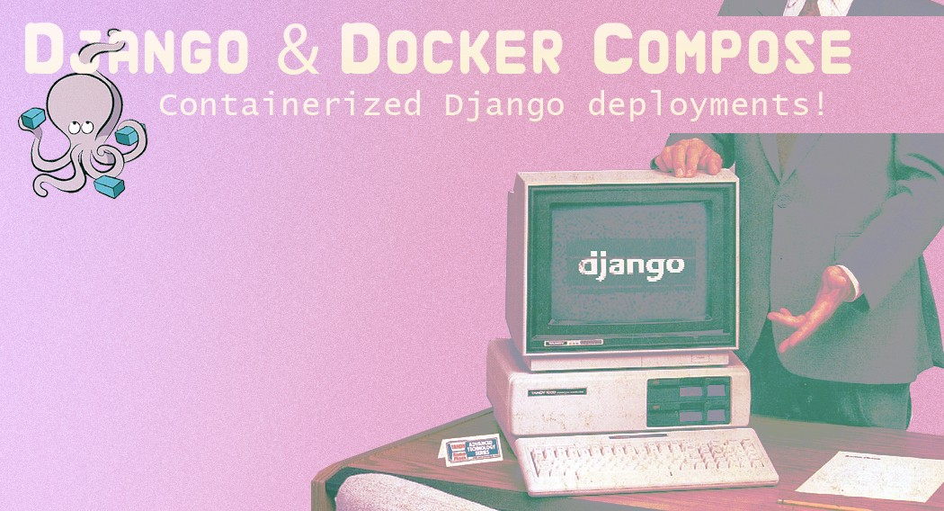 Django & Docker Compose