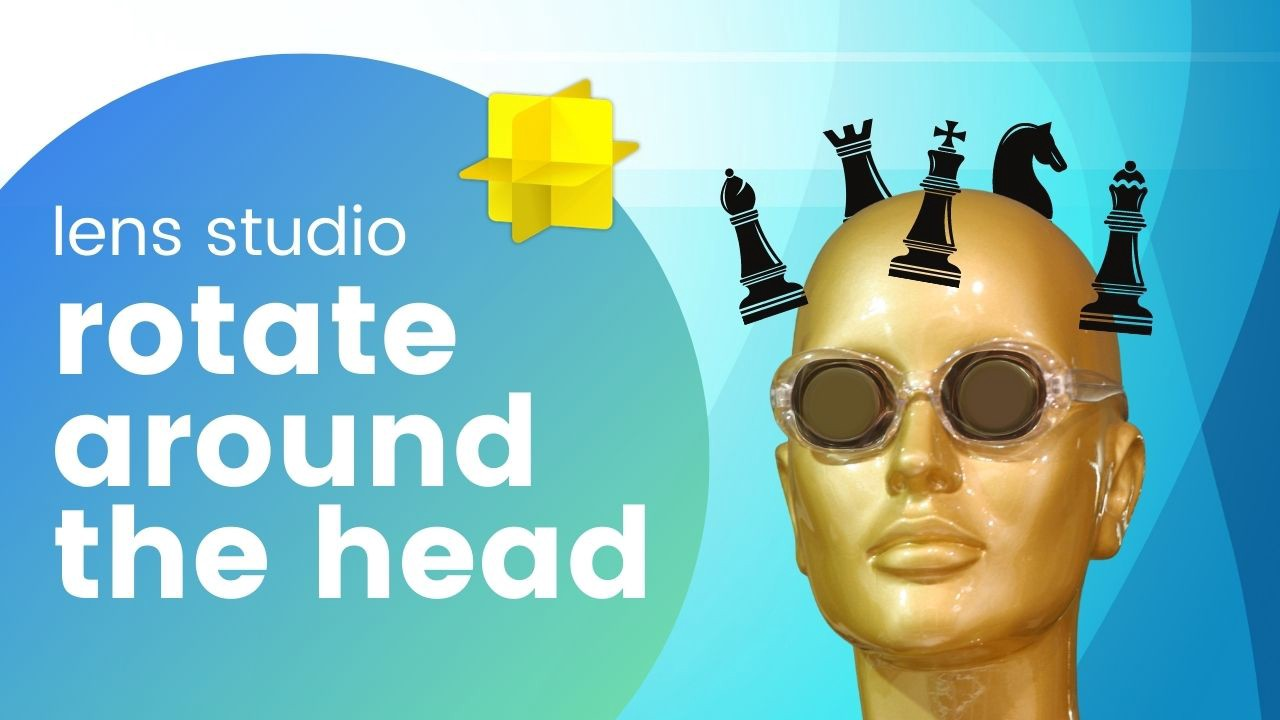 Make objects rotate around the head in Lens Studio using tweens