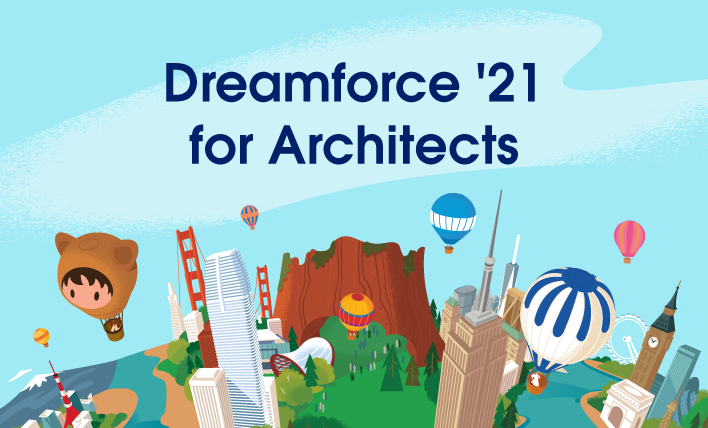 Banner image with text: Dreamforce '21 for Architects