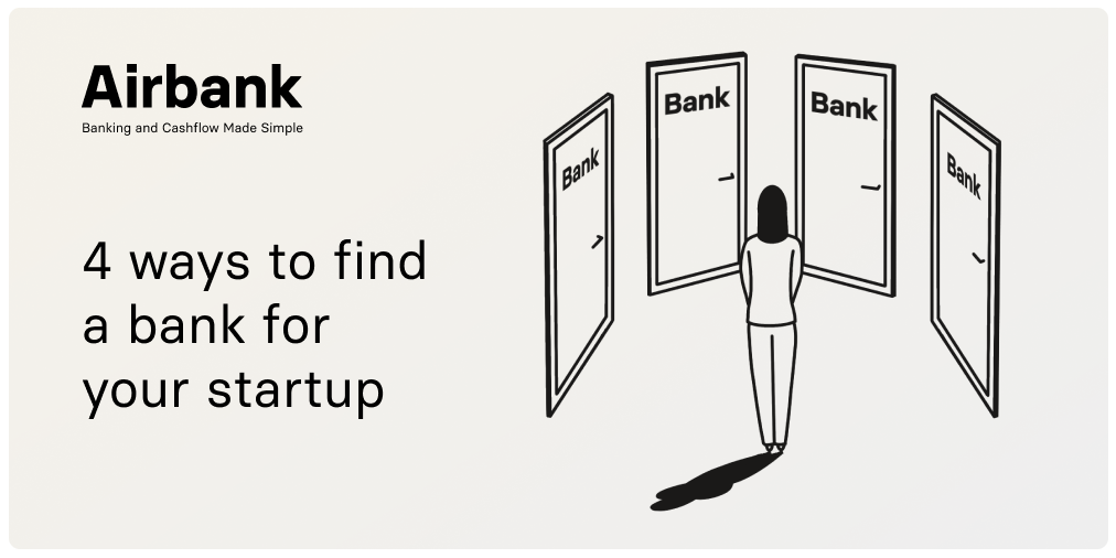 4 ways to find a bank for your startup: Airbank
