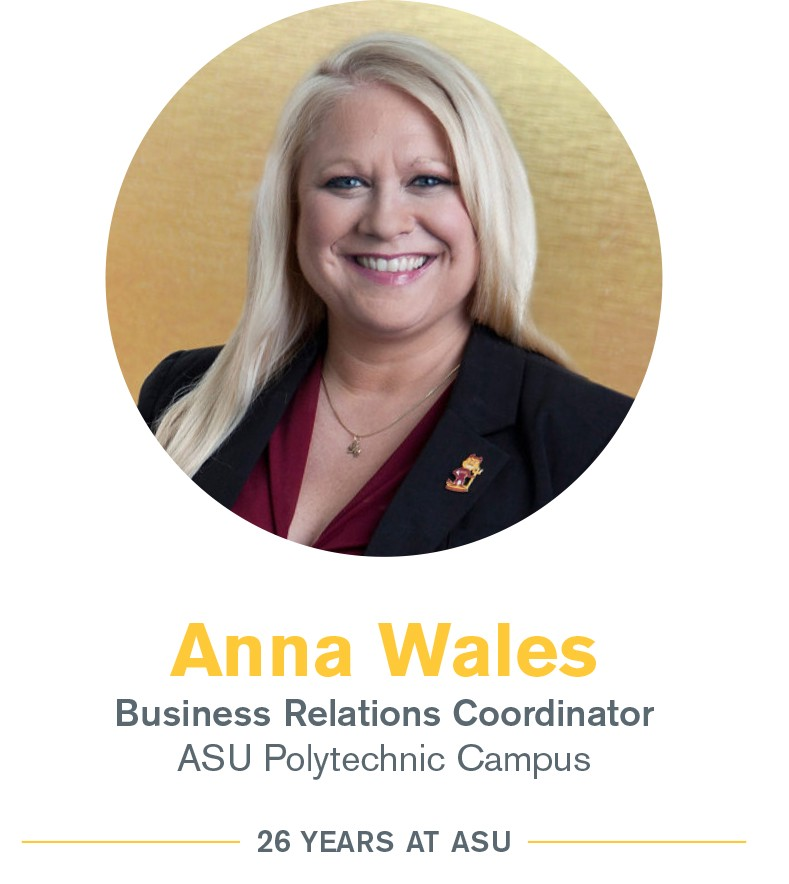 Anna Wales: Business relations coordinator, Arizona State University Polytechnic campus