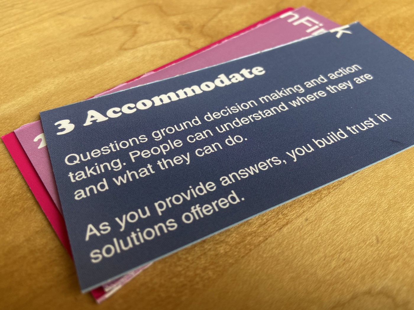 Accommodate—provide solutions now the person is affirmed and understands what to ask