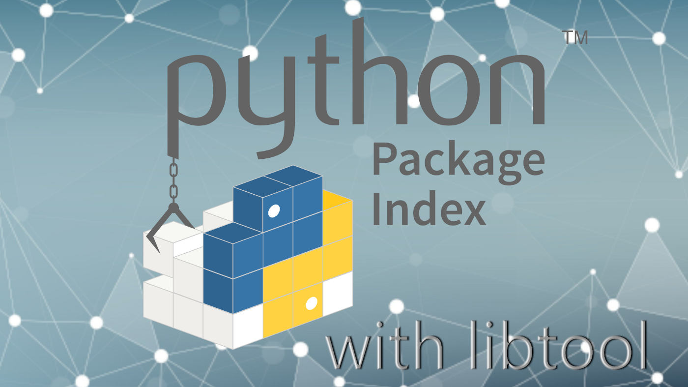The Python Package Index logo with the text 'with libtool'