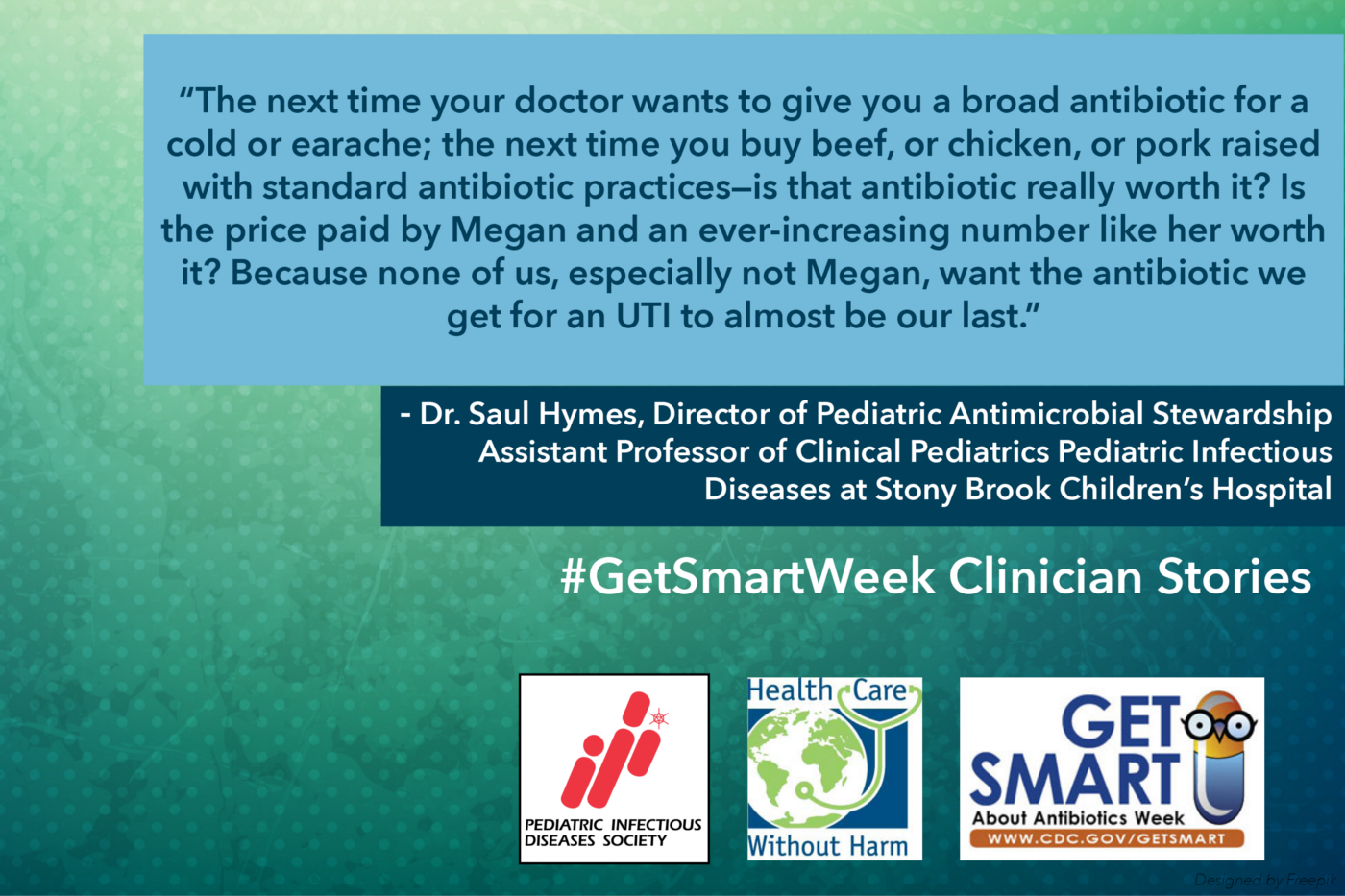 Clinicians Get Smart About Antibiotics Week Storytelling