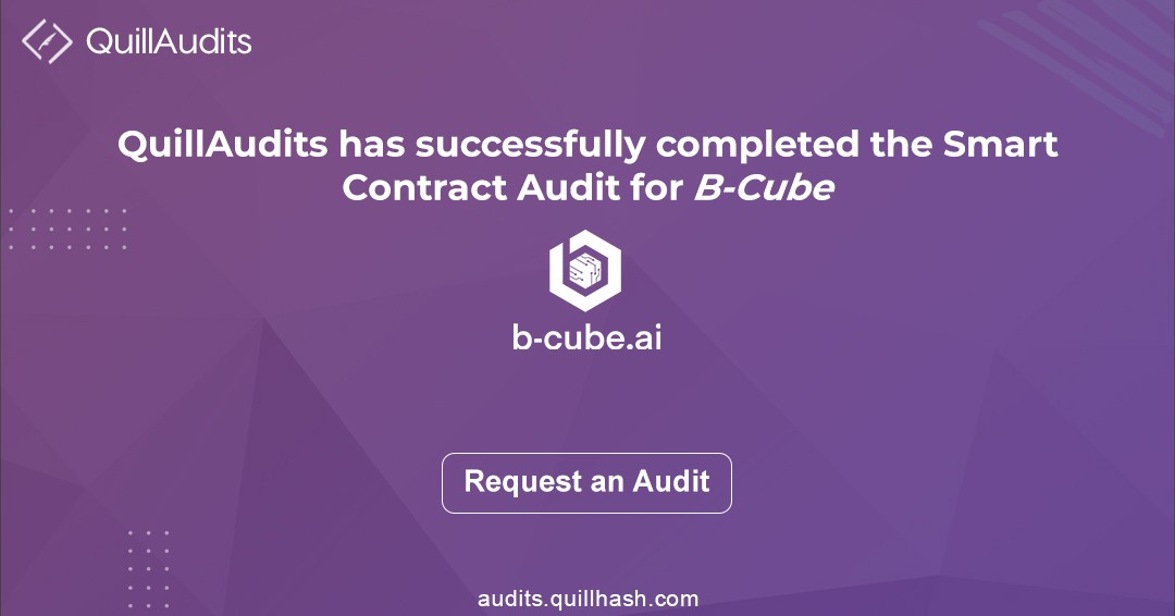 B-cube smart contract audit report | Smart contracts auditing