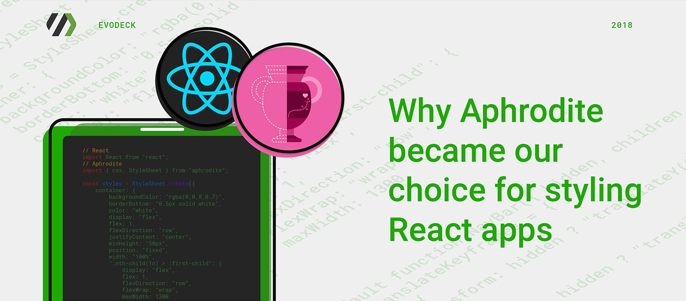 Why Aphrodite became our choice for styling React apps
