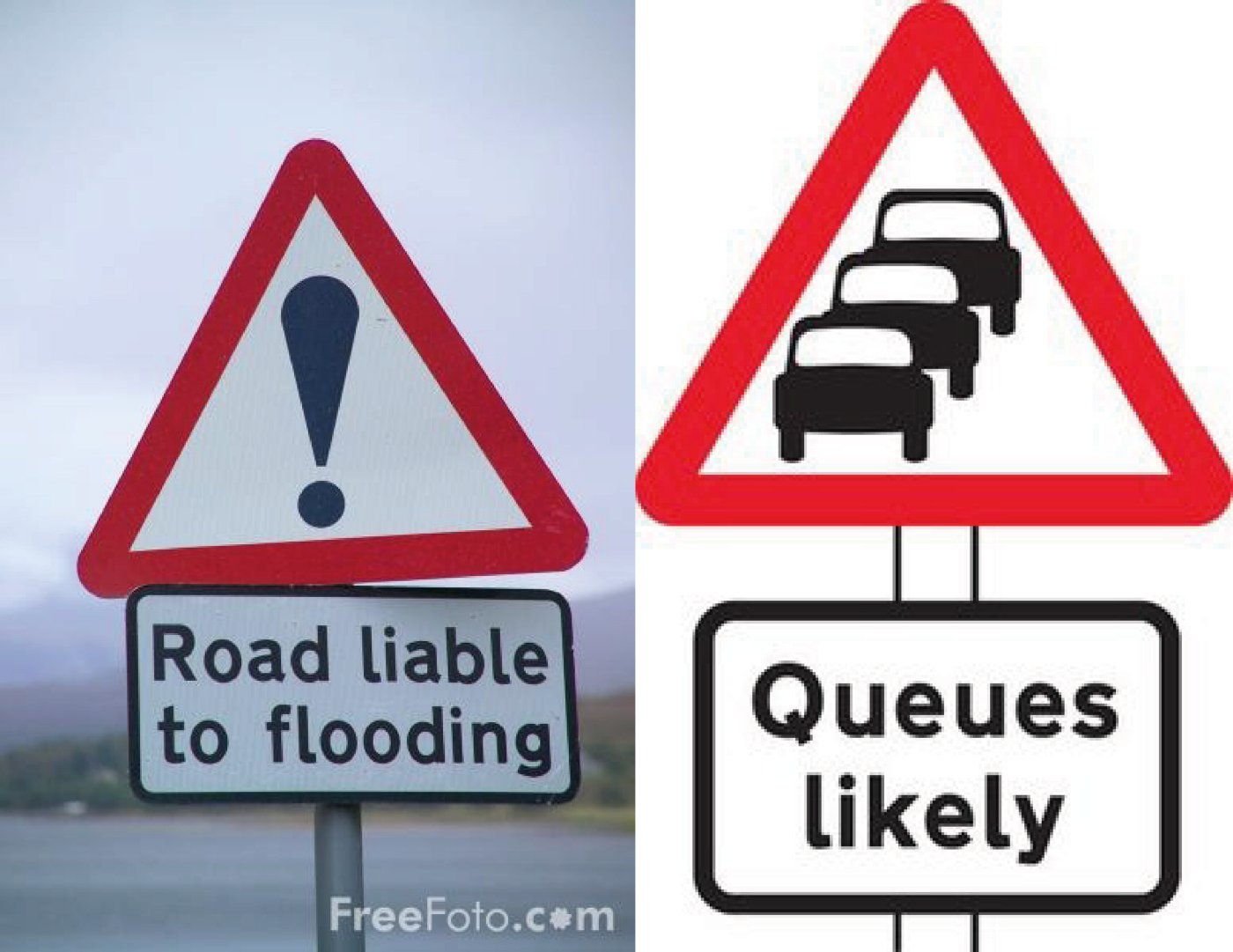 """Roads liable to flooding"", and ""Queues likely"" signs."