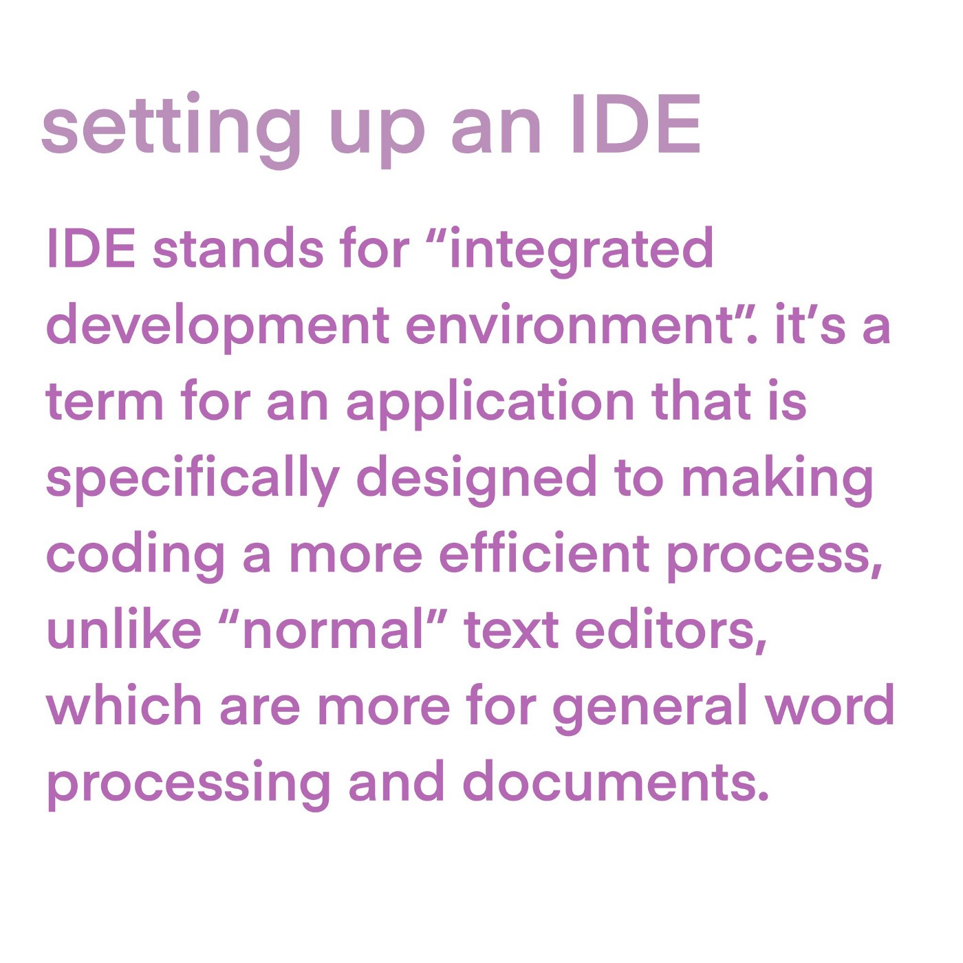 "Image explaining that an IDE stands for ""integrated development environment""."