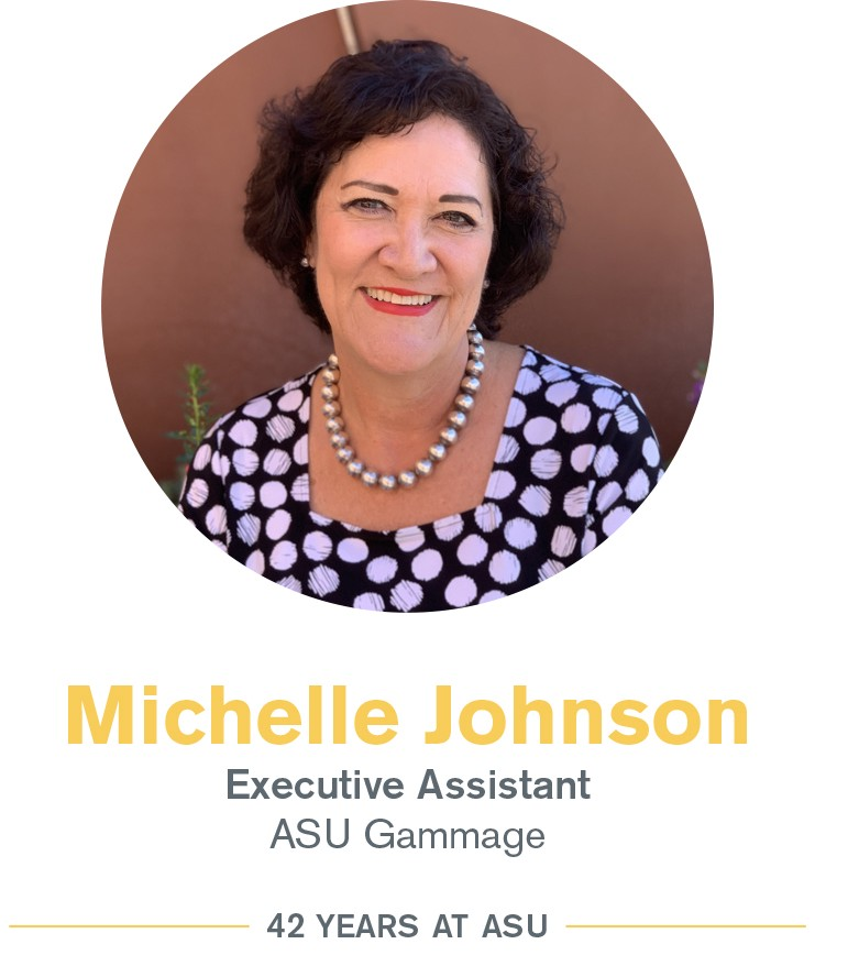 Michelle Johnson: Executive assistant, ASU Gammage