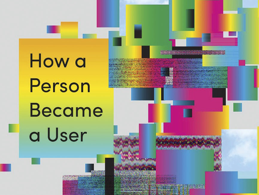A cropped portion of the cover to Joanne McNeil's book, Lurking showing its subtitle, 'How a Person Became a User'.