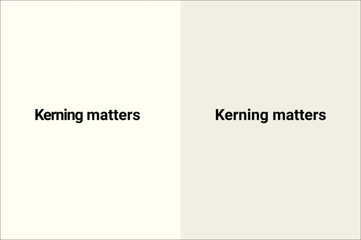 Image showing how kerning matters and how bad kerning can chagne the meaning of a word