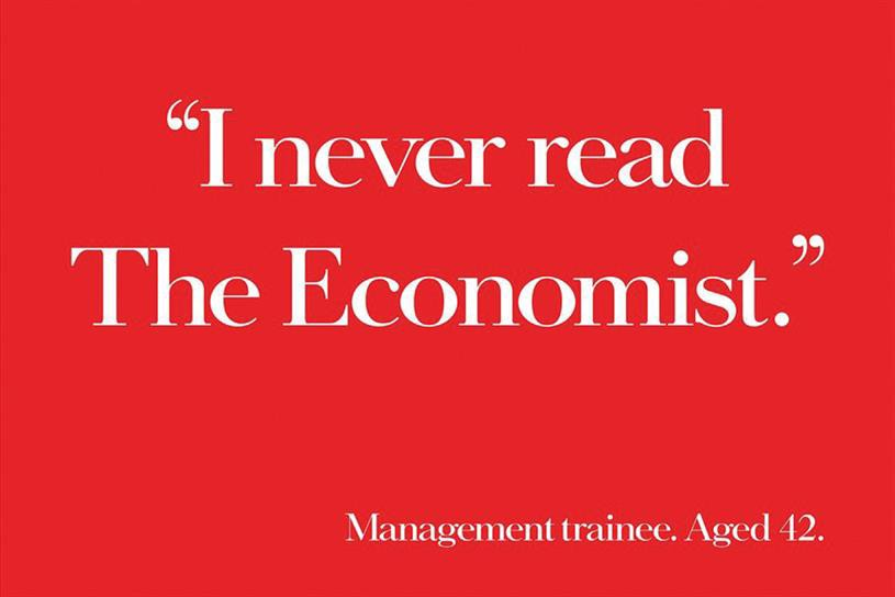 """""""I never read The Economst"""" quote by Management Trainee, Aged 42"""
