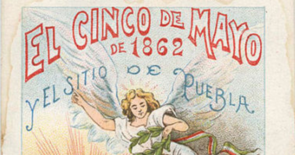 """May 5, 1862 and the siege of Puebla,"" a 1901 image from the Biblioteca del Niño Mexicano, a series of booklets for children"