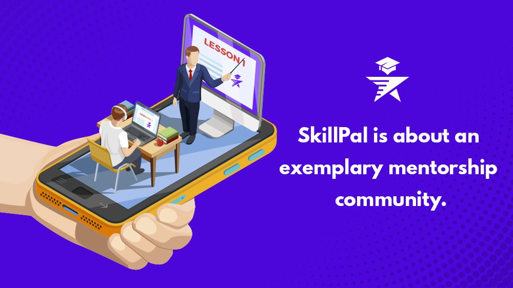 How is a SkillPal mentor help you to accelerate your success?