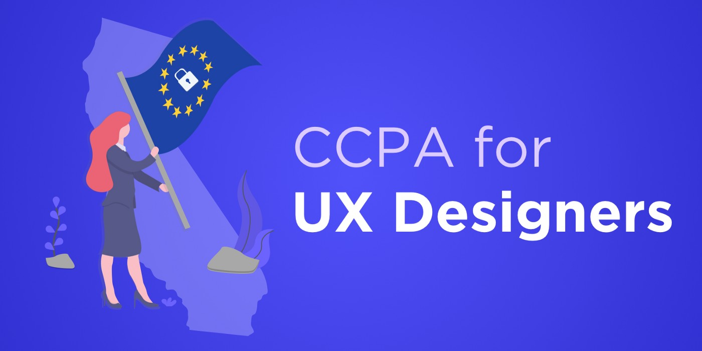 CCPA for UX Designers