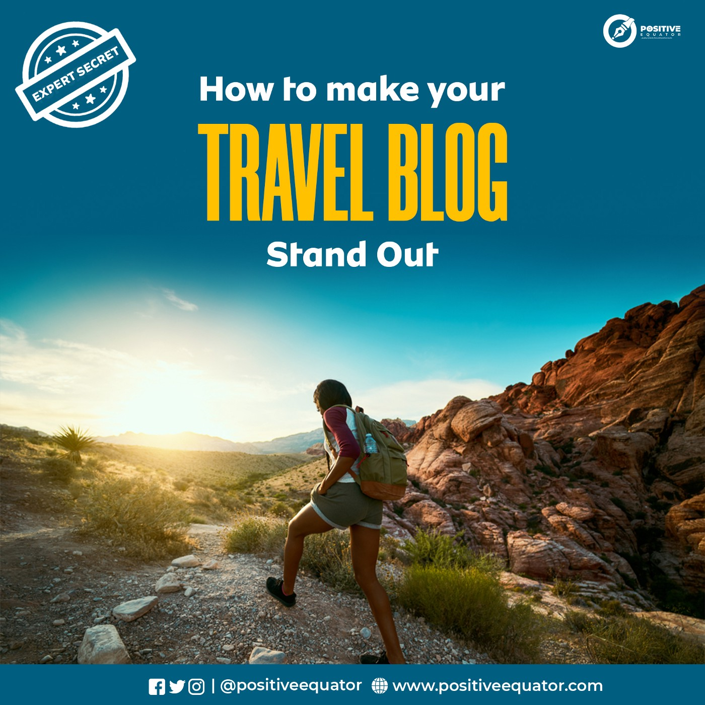 How to Make Your Travel Blog Stand Out; Complete Guide