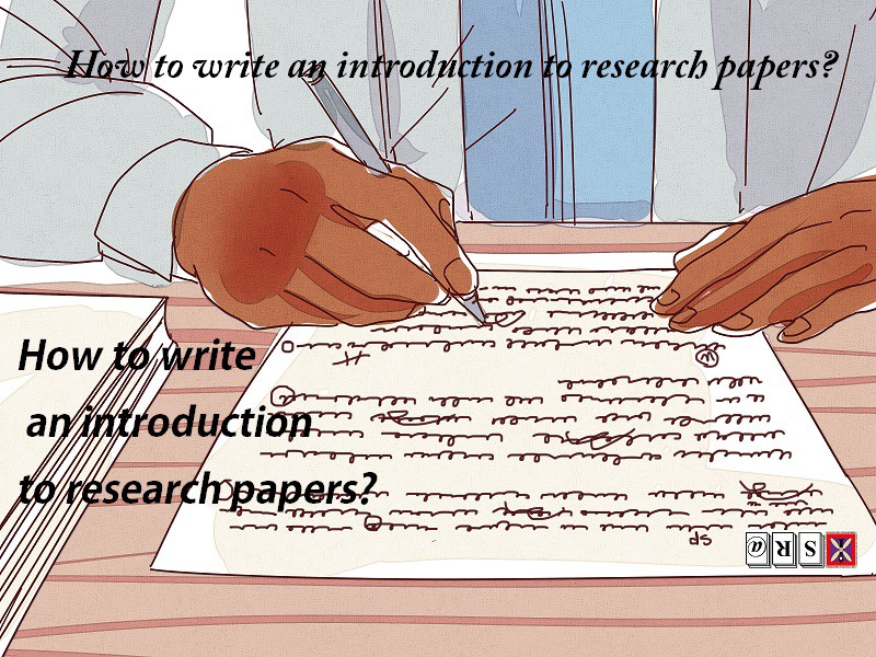 How to write an introduction to research papers?