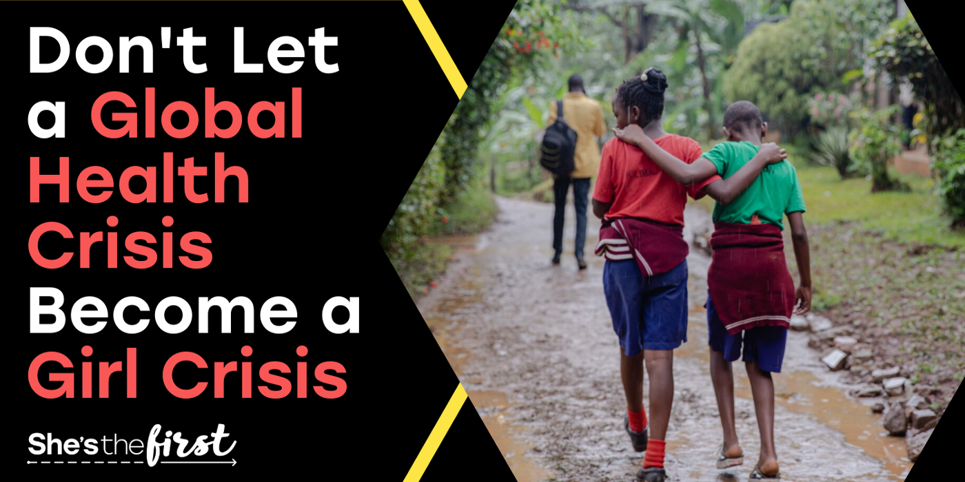 Don't Let a Global Health Crisis Become a Girl Crisis