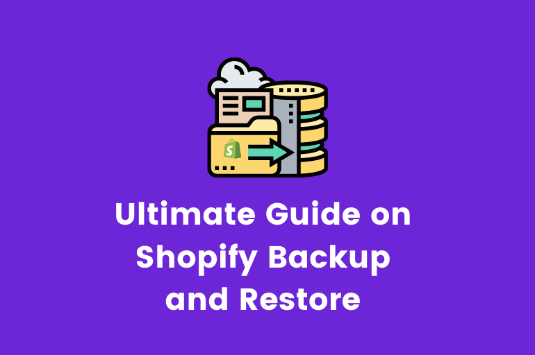 shopify backup and restore