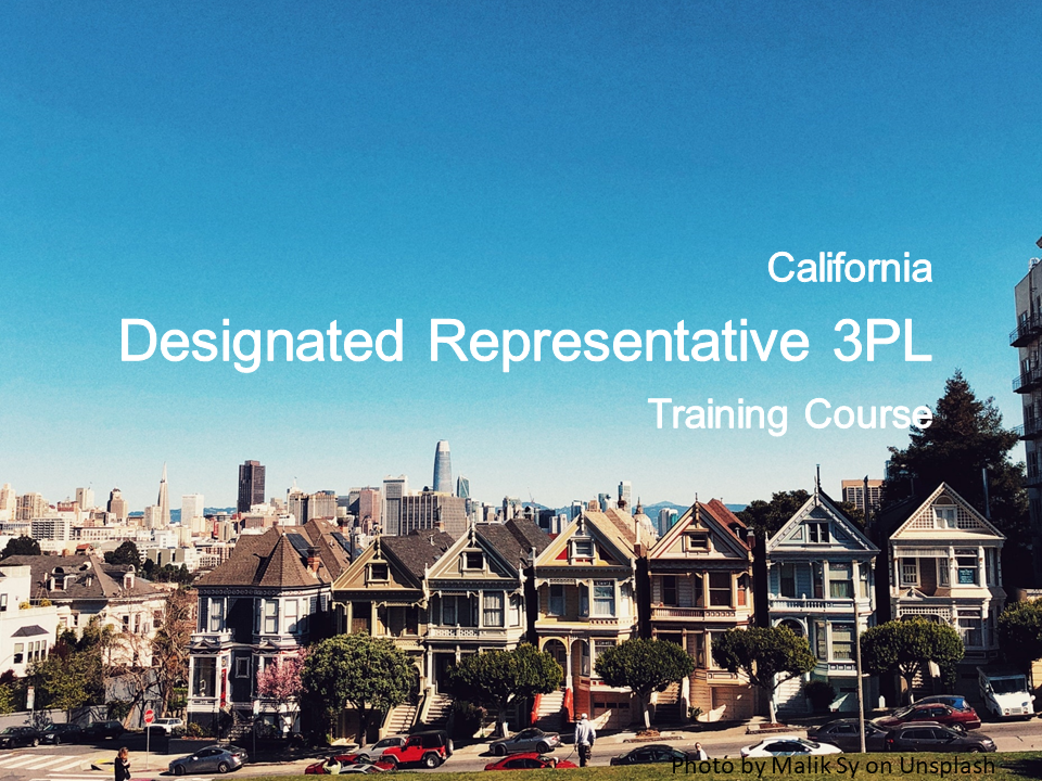 California Designated Representative 3PL Training — Board-approved online training course for third-party logistics providers