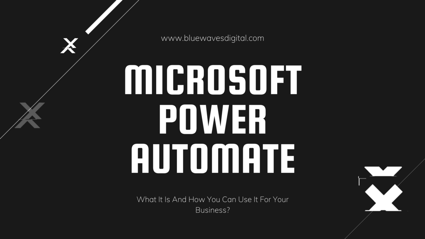 Microsoft Power Automate—How You Can Use It For Your Business?